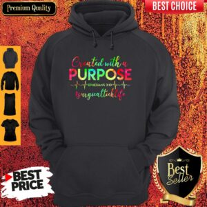 Surgical Tech Created With Purpose Hoodie