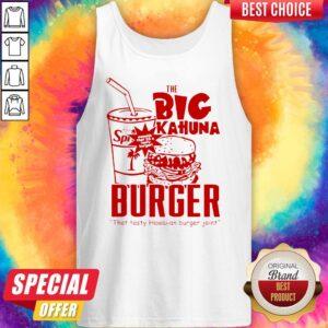 The Big Kahuna Burger That Tasty Hawaiian Burger Joint Tank Top