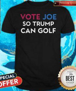 Vote Joe So Trump Can Golf Shirt