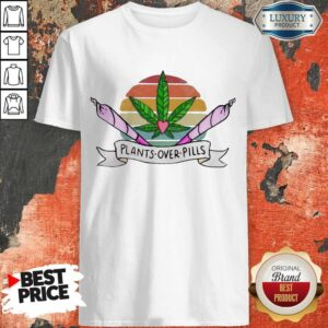 Weed Plants Over Pills Vintage Shirt