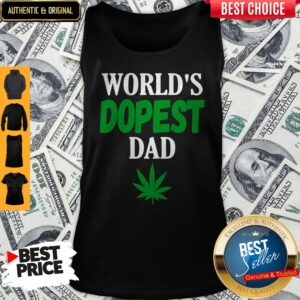 Worlds Dopest Dad Weed Marijuana Cannabis Leaf Tank Top