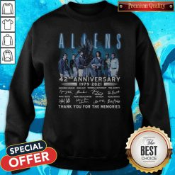 Aliens 42nd Anniversary 1979-2021 Signatures Thank You For The Memories Sweatshirt