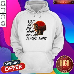 Awesome Rise And Rise Again Until Lambs Become Lions Moon Hoodie