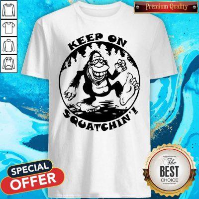 Bigfoot Mouse Pad Keep On Squatchin Shirt