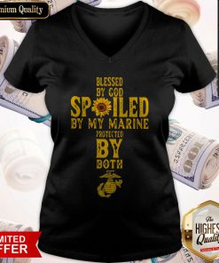 Blessed By God Spoiled By My Marine Protected By Both V-neck