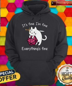 Cat It's Fine I'm Fine Everything's Fine Hoodie