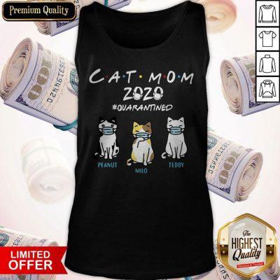 Cat Mom 2020 Quarantined Peanut Milo Teddy Tank Top