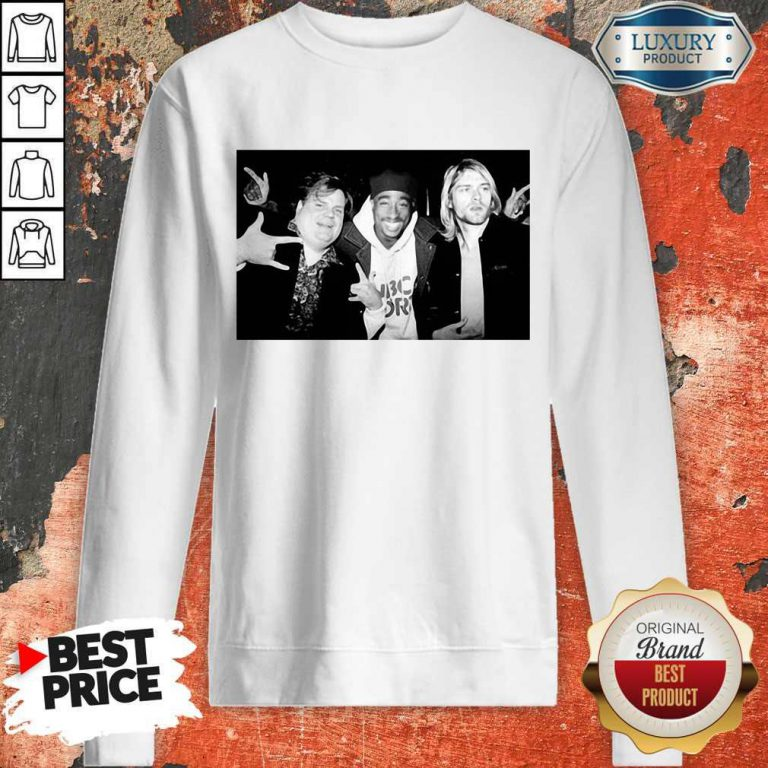 Chris Farley Kurt Cobain Nirvana 2pac Tupac Sweatshirt