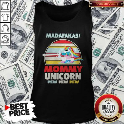 Cute LGBT Baby Unicorn Madafakas Mommy Unicorn Pew Pew Pew Tank Top