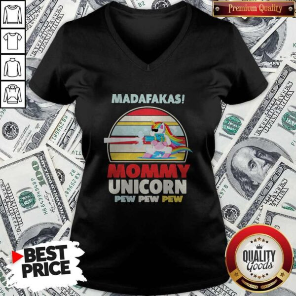Cute LGBT Baby Unicorn Madafakas Mommy Unicorn Pew Pew Pew V-neck