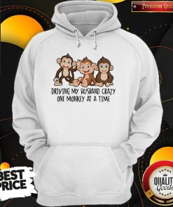 Driving My Husband Crazy One Monkey At A Time Cute Hoodie