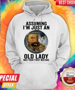 Gramophone Music Assuming I'm Just An Old Lady Was Your First Mistake Hoodie