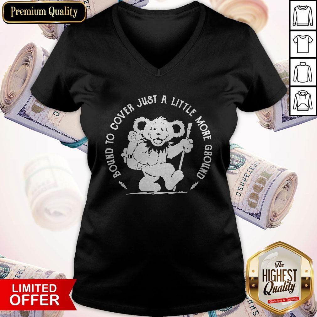 Grateful Dead Bear Bound To Cover Just A Little More Ground V-neck