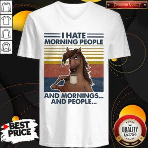 Horses Drinking Coffee I Hate Morning People And Mornings And People Vintage V-neck