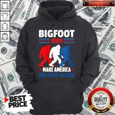 Hot Bigfoot 2020 Make America Believe Again Hoodie
