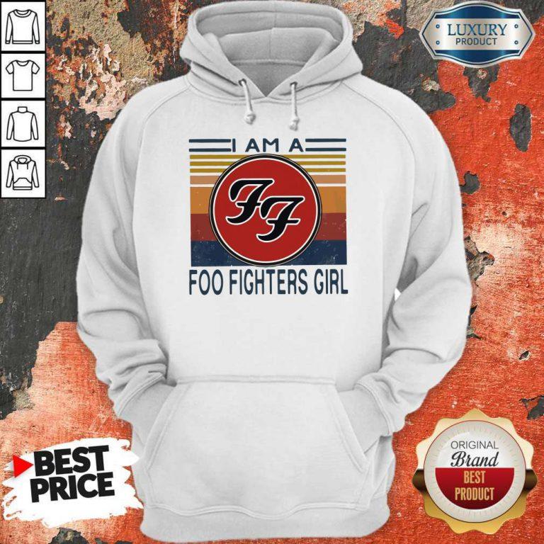 I Am A Foo Fighters Girl Vintage Hoodie