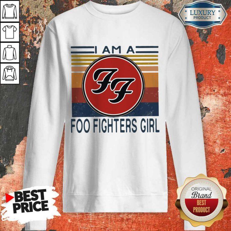I Am A Foo Fighters Girl Vintage Sweatshirt