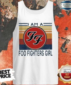 I Am A Foo Fighters Girl Vintage Tank Top