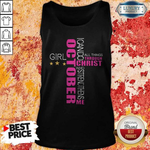 I Can Do All Things Through Christ Who Strengthens Me October Girl Diamond Tank Top