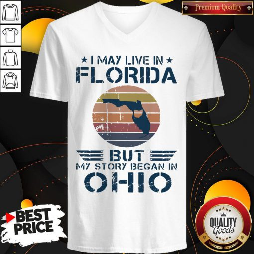 I May Live In Florida But My Story Began In Ohio Vintage V-neck