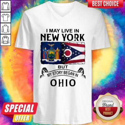 I May Live In New York But My Story Began In Ohio V-neck