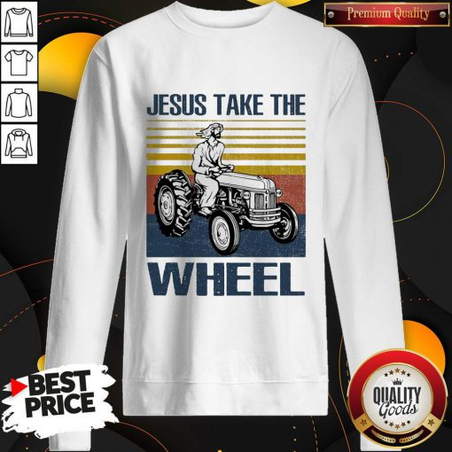 Jesus Take The Wheel Vintage Sweatshirt