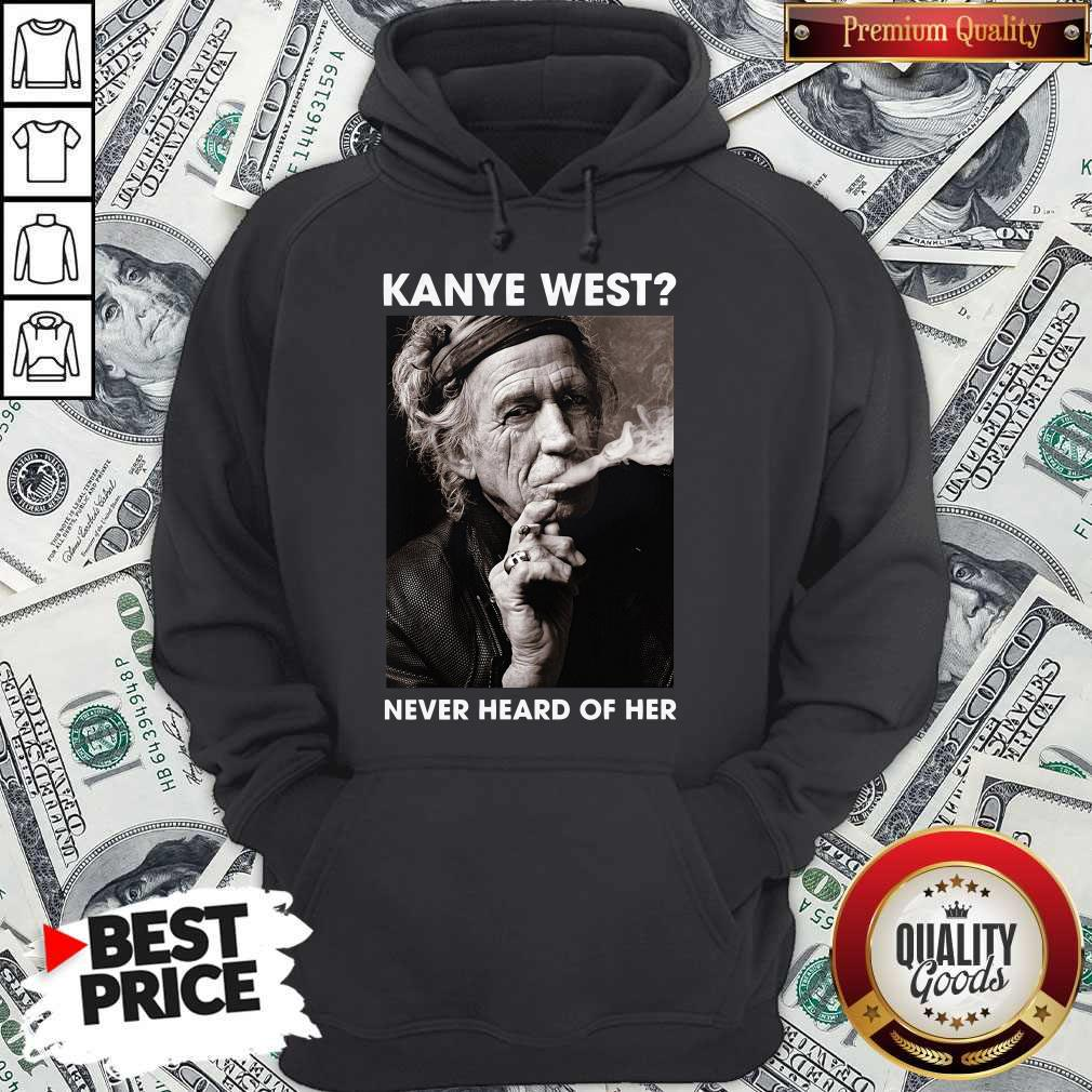 Keith Richards Kanye West Never Heard Of Her Hoodie