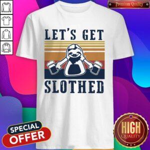 Let's Get Slothed Beer Vintage Shirt