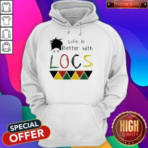 Life Is Better With Locs Black Lives Matter Hoodie