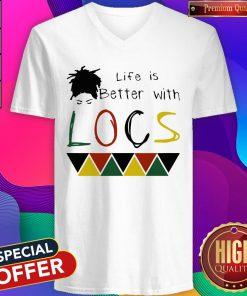 Life Is Better With Locs Black Lives Matter V-neck