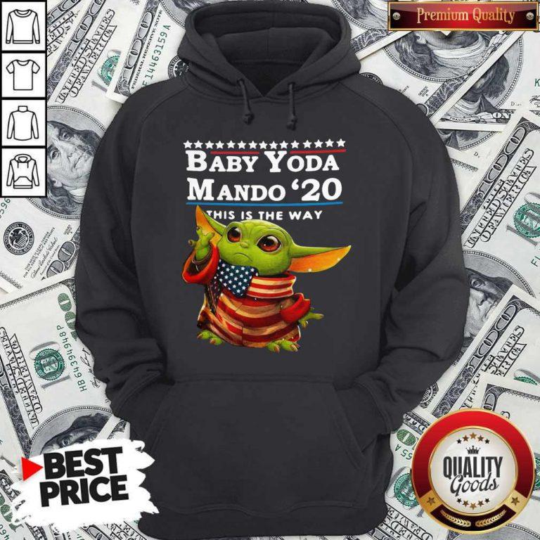 Love Baby Yoda Mando '20 This Is The Way Hoodie
