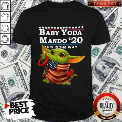 Love Baby Yoda Mando '20 This Is The Way Shirt