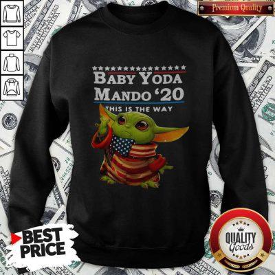 Love Baby Yoda Mando '20 This Is The Way Sweatshirt