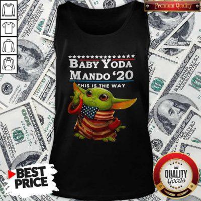 Love Baby Yoda Mando '20 This Is The Way Tank Top