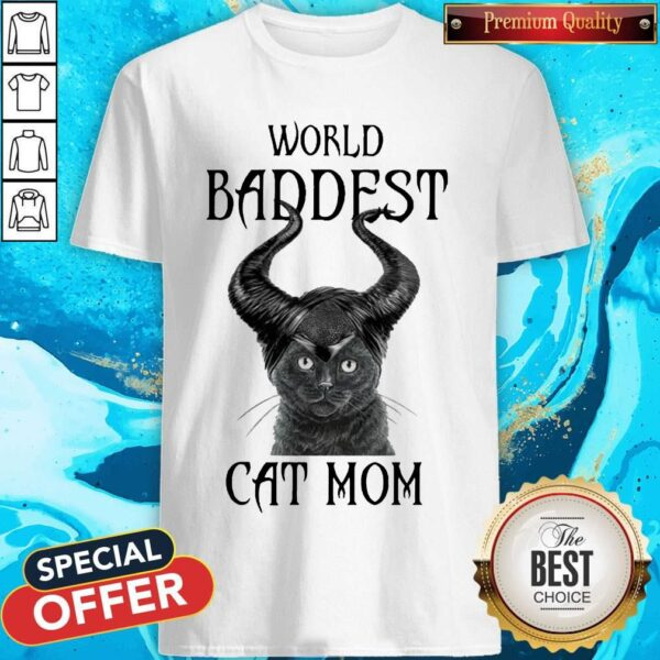 Maleficent Cat World Baddest Cat Mom Shirt