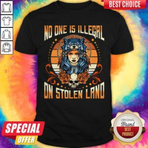 No One Is Illegal On Stolen Land Girl Skullcap Shirt