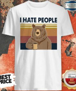 Official Bear I Hate People Shirt