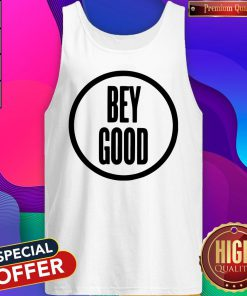 Official Bey Good Tank Top