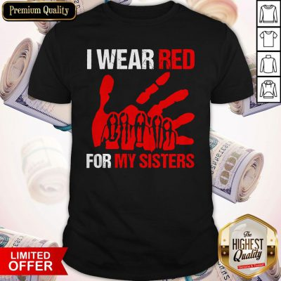 Official I Wear Red For My Sister Shirt