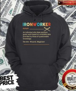Official Ironworker Definition Hoodie