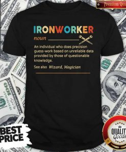Official Ironworker Definition Shirt