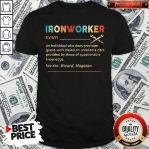 Official Ironworker Definition Shirt
