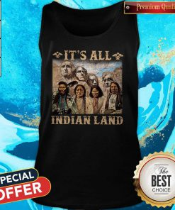 Official It Is All Indian Land Tank Top