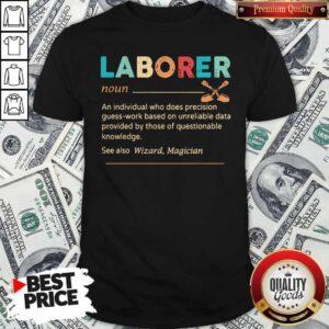 Official Laborer Definition Shirt