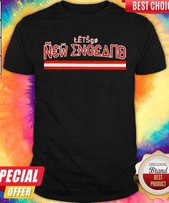 Official Let's Go New England Shirt