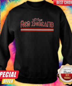 Official Let's Go New England Sweatshirt