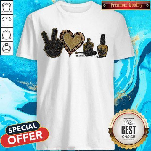Official Peace Love Nails Diamond Shirt