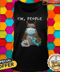 Official Squirrel Face Mask Ew People Tank Top