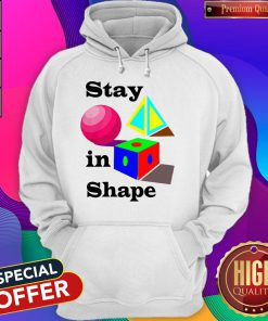 Official Stay In Shape Hoodie