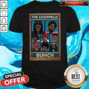 Official The Chappelle Bunch Shirt